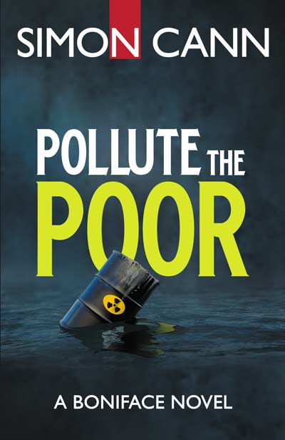 Pollute the Poor by Simon Cann