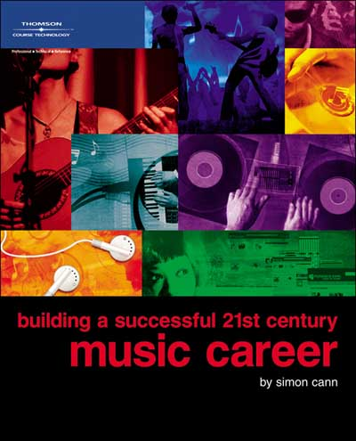 Building a Successful 21st Century Music Career published by Simon Cann