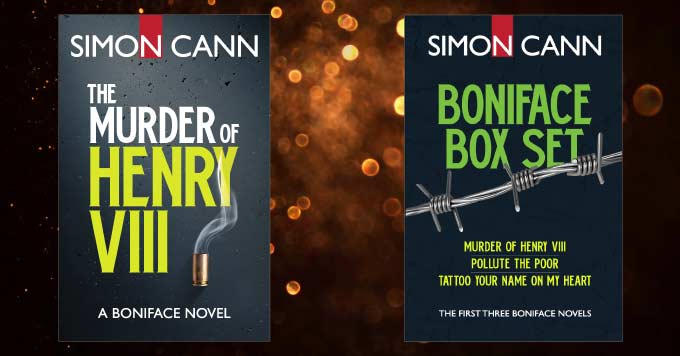 The Murder of Henry VIII by Simon Cann, also included in the Boniface Box Set